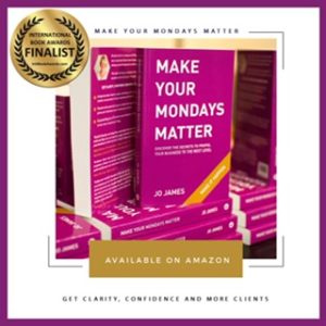 Make Your Mondays Matter by Jo James Available on Amazon