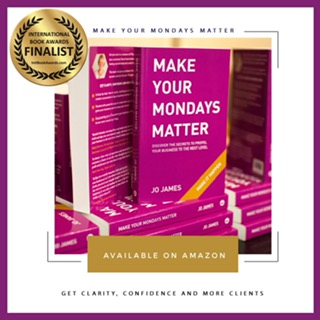 Make Your Mondays Matter book by Jo James AmberLife Available on Amazon