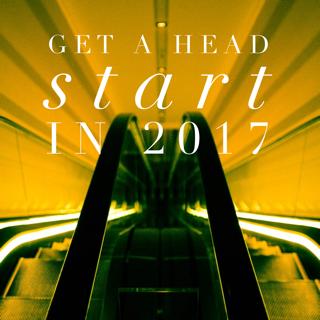 Get a Head Start in 2017