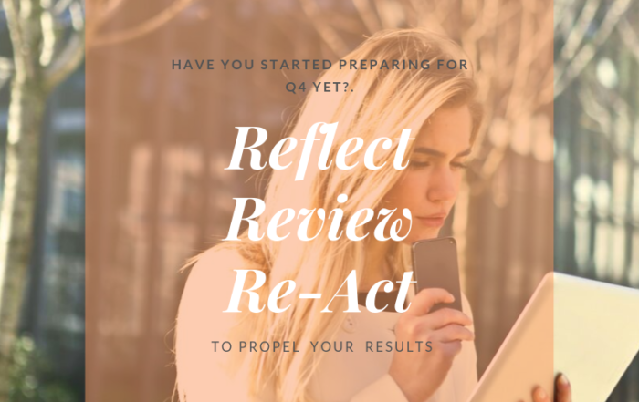 Reflect, review, re-act blog to see more results in Q4 Blog by Jo James AmberLife