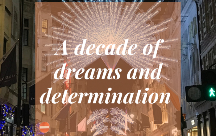 A decade of dreams and determination blog by Jo James AmberLife