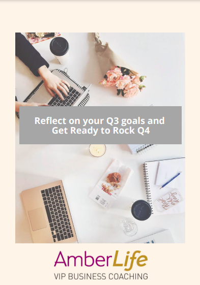 Reflect on Q3 to Rock yourQ4 Goals by Jo James AmberLife